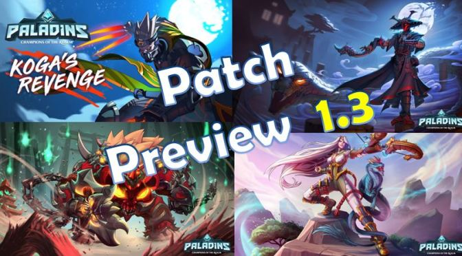 Paladins Patch 1 3 Full Patch Show/Patch Notes | Tof Gaming